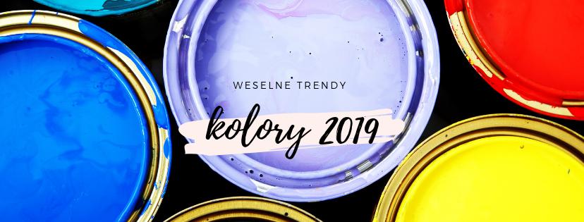 Weselne Trendy 2019 Kolory I Palety Kolorów Popularne W 2019